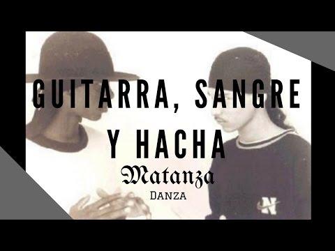 Matanza Danza Guitarra Sangre y Hacha Judío Menester y Duende EDP