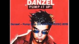 Danzel   Pump It Up DJ COLDMY REMIX 2015 (Hasan Kayalar)