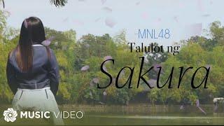 MNL48 - Talulot Ng Sakura (Official Music Video)