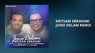 Meysam Ebrahimi - Jono Delam Remix