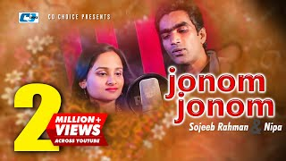 Jonom Jonom | Sojeeb Rahman | Nipa | Bangla Hits Song