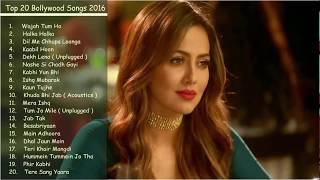 Best & Latest Bollywood Songs 2016   2017    Top 20 Bollywood Songs Jukebox