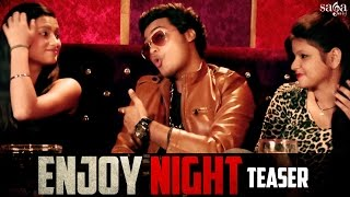 Enjoy Night (Teaser) - Lalit Sharma Ft. Himanshu Parcha -  New Haryanvi DJ Songs 2016
