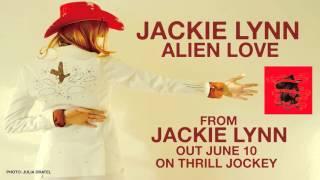 Jackie Lynn - Alien Love (Official Audio)