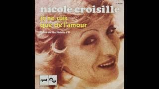 Nicole Croisille - Je ne suis que de l'amour (Thème du film