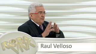 Roda Viva | Raul Velloso | 27/06/2016
