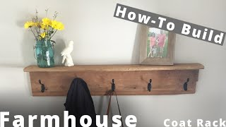 How to Build a Farmhouse Coat Rack DIY Project | Woodworking