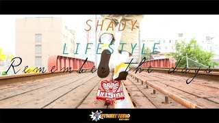 SHADY × LIFE STYLE Sound - Remember the days