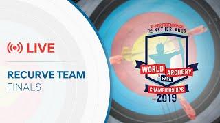 Live: Recurve team finals | 's-Hertogenbosch 2019 Hyundai World Archery Championships