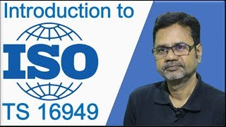 Introduction to ISO TS 16949 by Mr. A V Manivannan