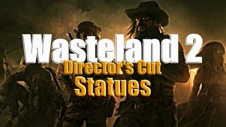 Statues (Skill Shrines) Guide - Wasteland 2: Director's Cut
