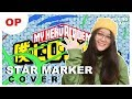 【Aika】「Star Marker」 COVER /KANA-BOON 【My Hero Academia OP 7】