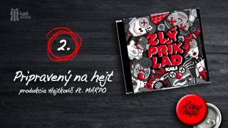 Kali feat.Marpo - Pripravený na hejt Prod.Hajtkovič OFFICIAL AUDIO