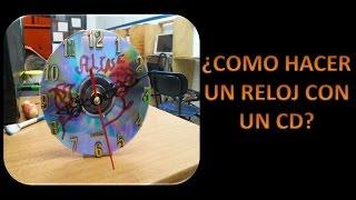 COMO HACER UN RELOJ CON UN CD