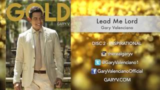 Gary Valenciano Gold Album -  Lead Me Lord