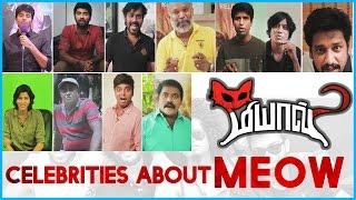 Celebrities About Meow Tamil Movie | Sivakarthikeyan | Soori | Venkat Prabhu | SJ Suriya