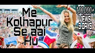 Mai Kolhapur Se  -मै कोल्हापूर से -Dj Kiran (NG)-(RemixMarathi.com)