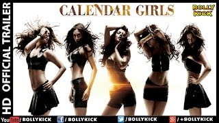 Calendar Girls Casting | Calendar Girls Official Trailer 2017 | Madhur Bhandarkar | Hindi Movies