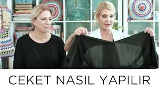 Ceket Nasıl Yapılır | Derya Baykal