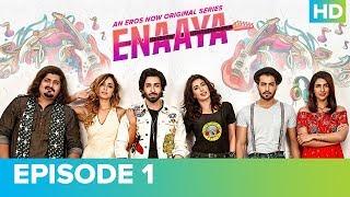 ENAAYA Episode 1   Mehwish Hayat   An Eros Now Original Series   Watch All Episodes On Eros Now
