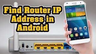 How to Find Router IP Address in Android Iphone or Ipad