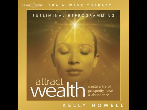 Subliminal Messaging | Attract Wealth | Brain Sync