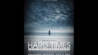 Hard Times - Lost on Long Island