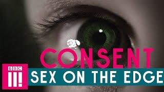 Consent | Sex On The Edge