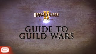 Order & Chaos 2: Redemption - Guide to Guild Wars