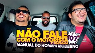 NFCM #107 - MANUAL DO HOMEM MODERNO