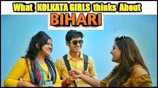 Will You Date A BIHARI Guy?   What Kolkata Girls Think Of Biharis   Kolkata On Bihar   Jugadu Bongs