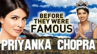 PRIYANKA CHOPRA - Before They Were Famous - HOT BIOGRAPHY