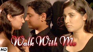 WALK WITH ME - A Romantic Short Film