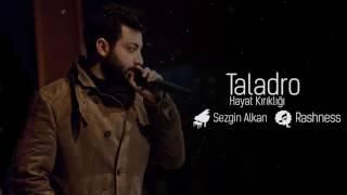 Taladro - Hayat Kırıklığı (feat. Sezgin Alkan)