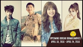 Upcoming Korean Dramas/Movies April 18, 2016  - April 24, 2016