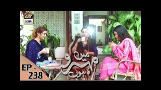 Mein Mehru Hoon Ep 238 uploaded on 2 month(s) ago 2011 views