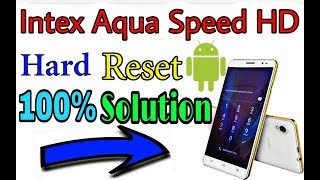 Intex aqua speed hd hard reset