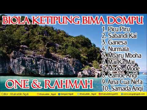 Biola Katipung Bima Dompu   One & Rahmah