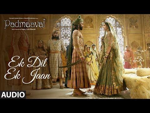 Padmaavat: Ek Dil Ek Jaan Full Audio Song   Deepika Padukone   Shahid Kapoor   Sanjay Leela Bhansali