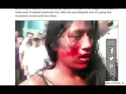 Bhakts pass of a Guatemalan video as a Marwadi woman being killed by Muslim mob
