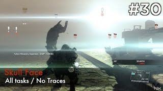 【MGSV:TPP】Episode 30 : Skull Face (S-Rank/All Tasks/No Traces)