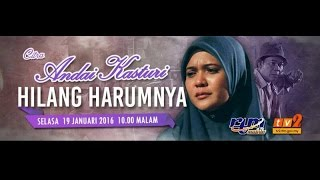 Drama Andai Kasturi Hilang Harumnya FULL Zarina Zainoordin