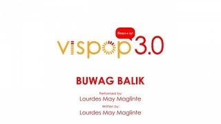 Lourdes May Maglinte - Buwag Balik (Vispop 3.0 Official Lyric Video)