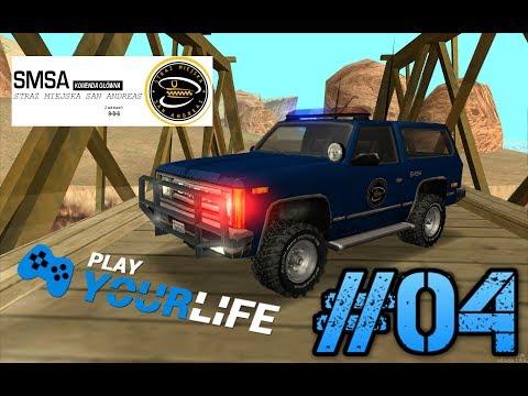 Play Your Life | SMSA | #04 Patrol na wesoło :) cz.1