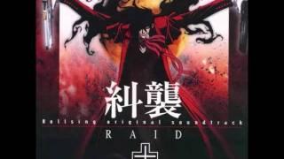 Hellsing OST RAID Track 7 R&R with Dracula's Minions