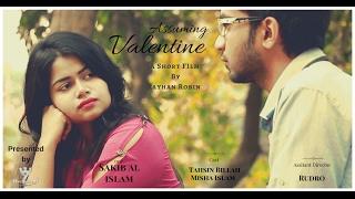 Assuming Valentine - A Valentine's Day Short Film 2017 | Rayhan Robin | Tahsin & Misha | Sakib
