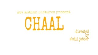 CHAAL movie teaser_hd