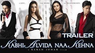 Kabhi Alvida Naa Kehna - Official Trailer