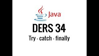 JAVA - 34 - Try - catch - finally