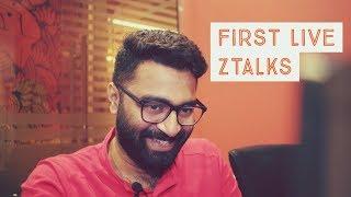 My first live streaming :) - ztalks 31st Episode.